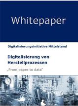 Digitalisierung von Herstellprozessen