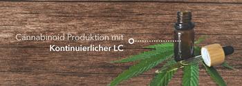 Cannabinoid Produktion mit kontinuierlicher LC