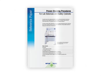 Reference Paper: Proven Cleaning Procecures for Lab Balances and Safety Cabinets