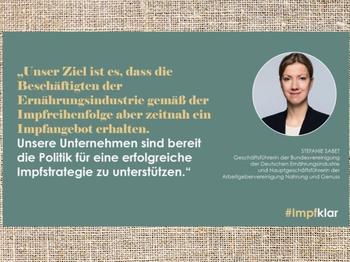 Statement zur #impfklar-Kampagne von Stefanie Sabet, Hauptgeschäftsführerin der Arbeitgebervereinigung Nahrung und Genuss (ANG).