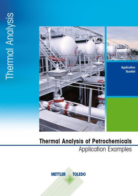 Thermal Analysis Applications for the Petrochemical Industry -